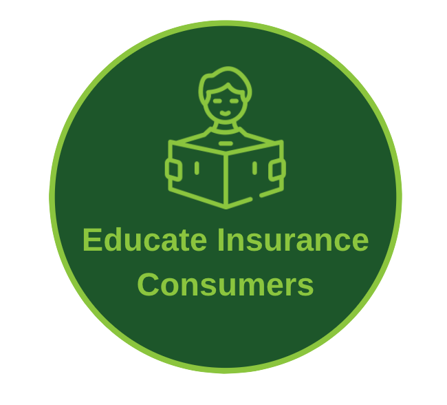 Educate Insurance Consumers